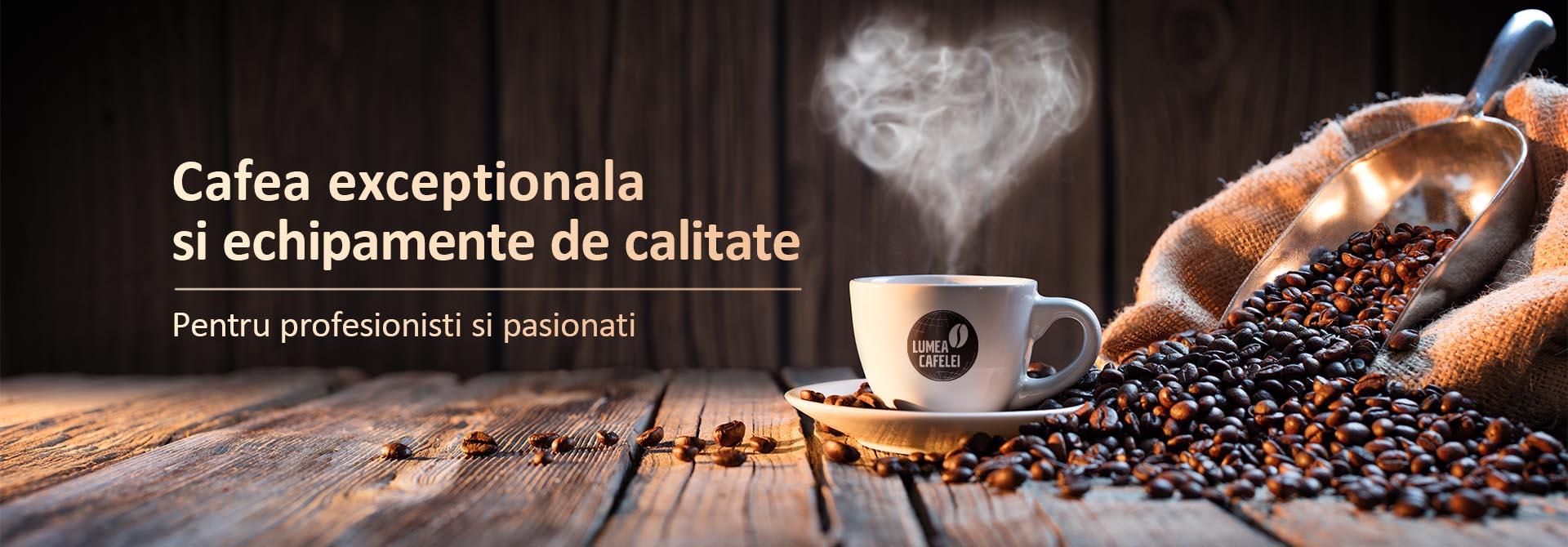 Lumea Cafelei • Cafea exceptionala si echipamente de cafea pentru casa, birou, Horeca sau vending.